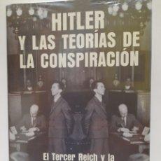 Libros: HITLER Y LAS TEORĹAS DE LA CONSPIRACIÓN. Lote 296906948