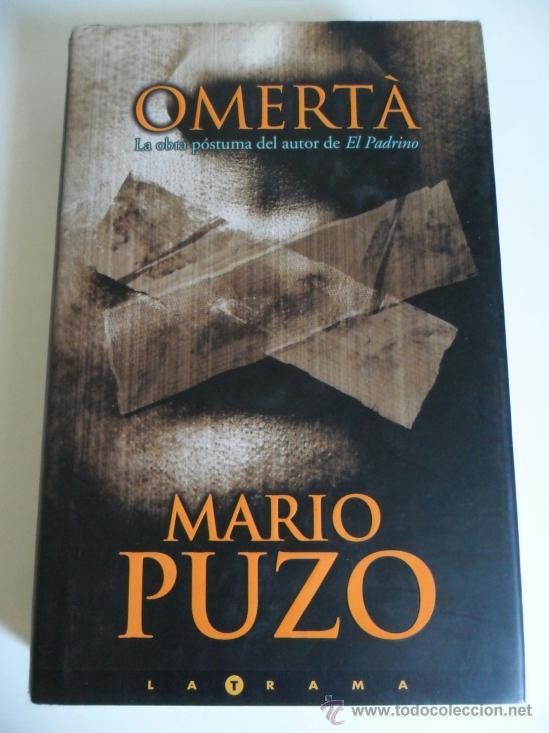 OMERTÀ . MARIO PUZO . 352 PÁGS TAPA DURA CON SOBRECUBIERTAS (Libros Nuevos - Literatura - Narrativa - Novela Negra y Policíaca)