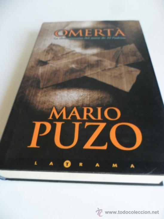 Libros: OMERTÀ . MARIO PUZO . 352 PÁGS TAPA DURA CON SOBRECUBIERTAS - Foto 2 - 36908426