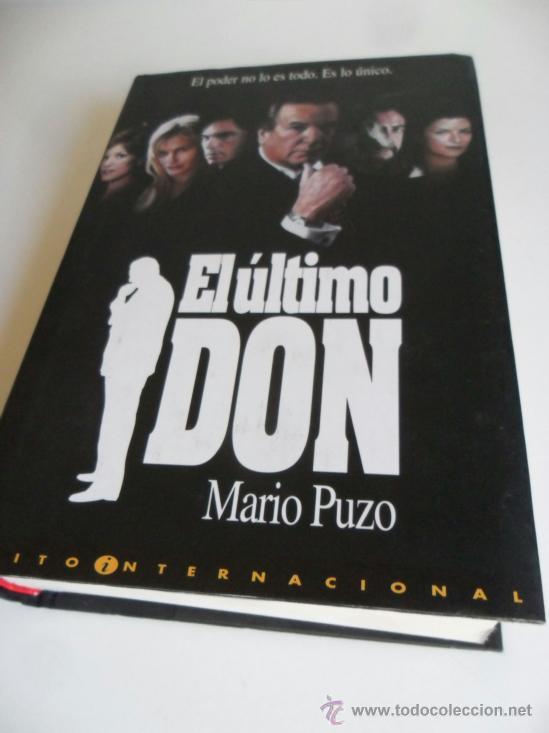 Libros: EL ÚLTIMO DON . MARIO PUZO . 698 PÁGS TAPA DURA CON SOBRECUBIERTAS - Foto 2 - 36908684