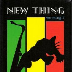Libros: WU MING 1 : NEW THING (OBJETO NARRATIVO NO IDENTIFICADO). ED. ACUARELA & A. MACHADO, 2008. Lote 42187701
