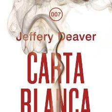 Libros: NARRATIVA. POLICIACA. CARTA BLANCA - JEFFERY DEAVER. Lote 44214486
