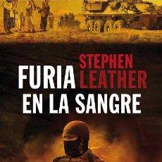 Libros: NARRATIVA. POLICIACA. FURIA EN LA SANGRE - STEPHEN LEATHER. Lote 44244027