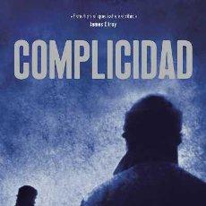 Libros: NARRATIVA. POLICIACA. COMPLICIDAD - STUART NEVILLE. Lote 44300442