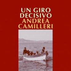 books - Narrativa. Policiaca. Un giro decisivo - Andrea Camilleri - 44307683