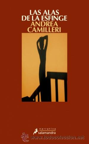 NARRATIVA. POLICIACA. LAS ALAS DE LA ESFINGE - ANDREA CAMILLERI (Libros Nuevos - Literatura - Narrativa - Novela Negra y Policíaca)