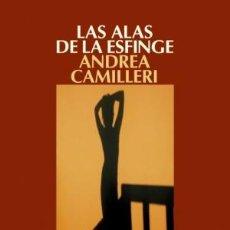 Libros: NARRATIVA. POLICIACA. LAS ALAS DE LA ESFINGE - ANDREA CAMILLERI. Lote 44307714