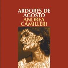 books - Narrativa. Policiaca. Ardores de agosto - Andrea Camilleri - 44307750