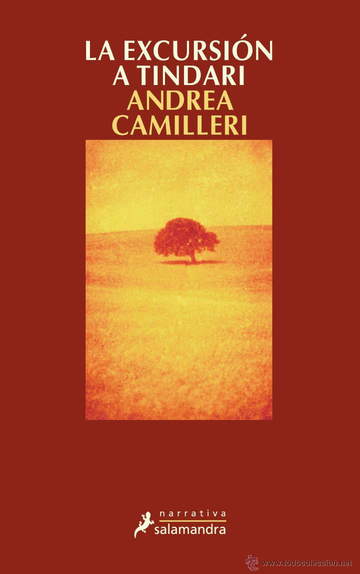 NARRATIVA. POLICIACA. LA EXCURSIÓN A TINDARI - ANDREA CAMILLERI (Libros Nuevos - Literatura - Narrativa - Novela Negra y Policíaca)