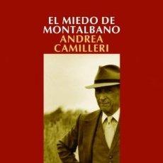 Libros: NARRATIVA. POLICIACA. EL MIEDO DE MONTALBANO - ANDREA CAMILLERI. Lote 44313226