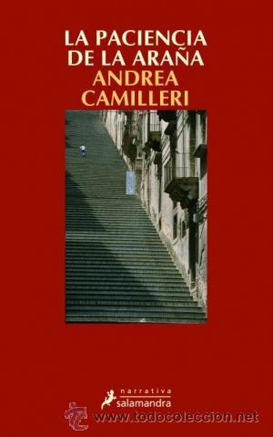 NARRATIVA. POLICIACA. LA PACIENCIA DE LA ARAÑA - ANDREA CAMILLERI (Libros Nuevos - Literatura - Narrativa - Novela Negra y Policíaca)