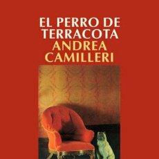Libros: NARRATIVA. POLICIACA. EL PERRO DE TERRACOTA - ANDREA CAMILLERI. Lote 44337749