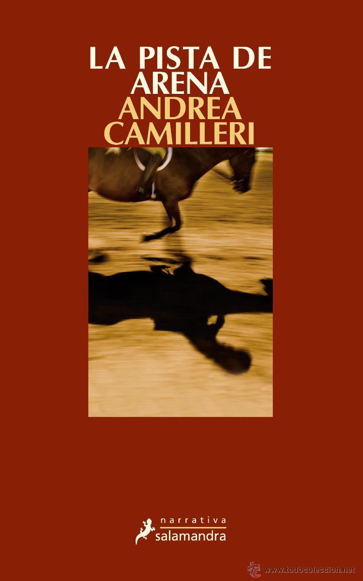 NARRATIVA. POLICIACA. LA PISTA DE ARENA - ANDREA CAMILLERI (Libros Nuevos - Literatura - Narrativa - Novela Negra y Policíaca)