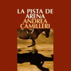 Libros: NARRATIVA. POLICIACA. LA PISTA DE ARENA - ANDREA CAMILLERI. Lote 282925103