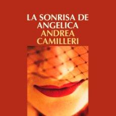 Libros: NARRATIVA. POLICIACA. LA SONRISA DE ANGELICA - ANDREA CAMILLERI. Lote 120339356