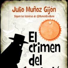 Libros: NARRATIVA. POLICIACA. EL CRIMEN DEL PALODÚ - JULIO MUÑOZ GIJÓN. Lote 44958925