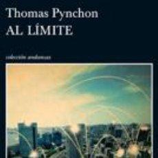 Libros: NARRATIVA. POLICIACA. AL LÍMITE - THOMAS PYNCHON. Lote 46090009