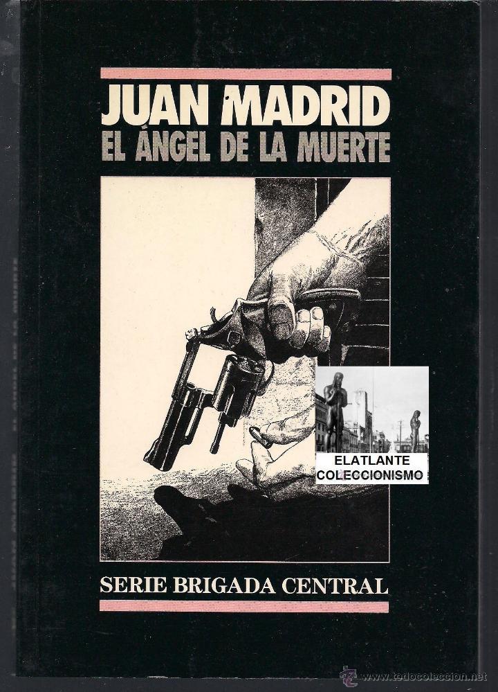 EL ANGEL DE LA MUERTE - JUAN MADRID - NOVELA NEGRA - AGOTADO - NUEVO (Libros Nuevos - Literatura - Narrativa - Novela Negra y Policíaca)