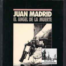 Libros: EL ANGEL DE LA MUERTE - JUAN MADRID - NOVELA NEGRA - AGOTADO - NUEVO. Lote 46162068