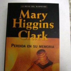 Libros: PERDIDA EN SU MEMORIA - CLARK,MARY HIGGINS. Lote 119432155