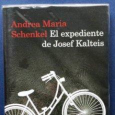 Libros: EL EXPEDIENTE DE JOSEF KALTEIS ANDREA MARIA SCHENKEL ED DESTINO 1ª PRIMERA EDICIÓN 2009. Lote 51177166