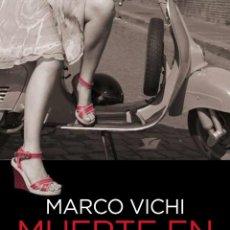 Libros: NARRATIVA. POLICIACA. MUERTE EN FLORENCIA - MARCO VICHI. Lote 52398434