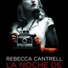 Libros: NARRATIVA. POLICIACA. LA NOCHE DE LOS CUCHILLOS LARGOS - REBECCA CANTRELL. Lote 52471269
