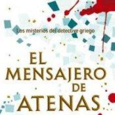 Libros: NARRATIVA. POLICIACA. EL MENSAJERO DE ATENAS - ANNE ZOUROUDI. Lote 52471553