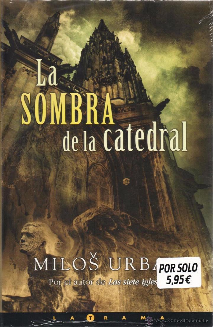LA SOMBRA DE LA CATEDRAL DE MILOS URBAN - EDICIONES B (PRECINTADO) (Libros Nuevos - Literatura - Narrativa - Novela Negra y Policíaca)