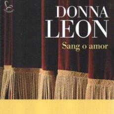 Libros: SANG O AMOR DE DONNA LEON - EDICIONS 62, 2015 (NUEVO). Lote 53694978