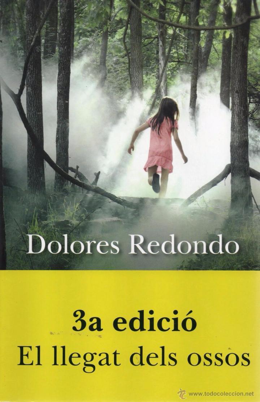 EL LLEGAT DELS OSSOS DE DOLORES REDONDO - COLUMNA EDICIONS, 2013 (NUEVO) (Libros Nuevos - Literatura - Narrativa - Novela Negra y Policíaca)