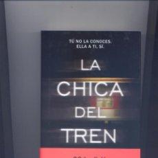 Libros: LIBRO LA CHICA DEL TREN. Lote 60122847