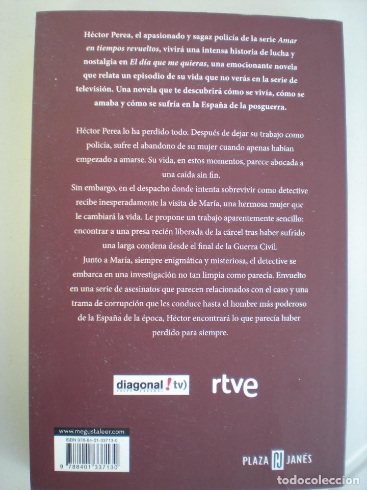 Libros: El día que me QUIERAS (Plaza&Janés) Adolfo PUERTA MARTÍN - Foto 2 - 68928841