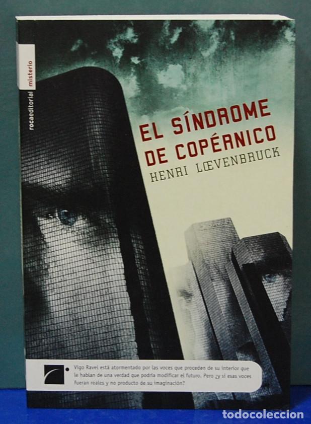 LMV - EL SÍNDROME DE COPÉRNICO. HENRI LOEVENBRUCK (Libros Nuevos - Literatura - Narrativa - Novela Negra y Policíaca)