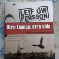 Libros: OTRO TIEMPO, OTRA VIDA, DE LEIF GW PERSSON. Lote 88854096