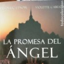 Libros: LIBRO LA PROMESA DEL ANGEL. Lote 91041073