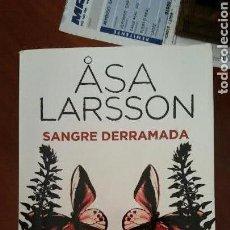 Libros: LIBRO SANGRE DERRAMADA DE LARSSON. Lote 91092085