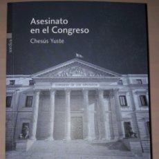 Libros: ASESINATO EN EL CONGRESO. Lote 92152629