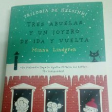 Libros: TRILOGIA DE HELSINKI.3 ABUEKAS Y UN JOYERO DE IDA Y VUELTA DE MINNA LINDGREN1A EDICIÓN/2015. Lote 94194177