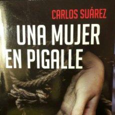 Libros: UNA MUJER EN PIGALE. Lote 94313714