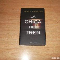 Libros: LA CHICA DEL TREN, DE PAULA HAWKINS, COMO NUEVO. Lote 97511619