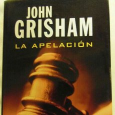 Libros: LA APELACIÓN J. GRISHAM C. LECTORES SIN ABRIR. Lote 98015818