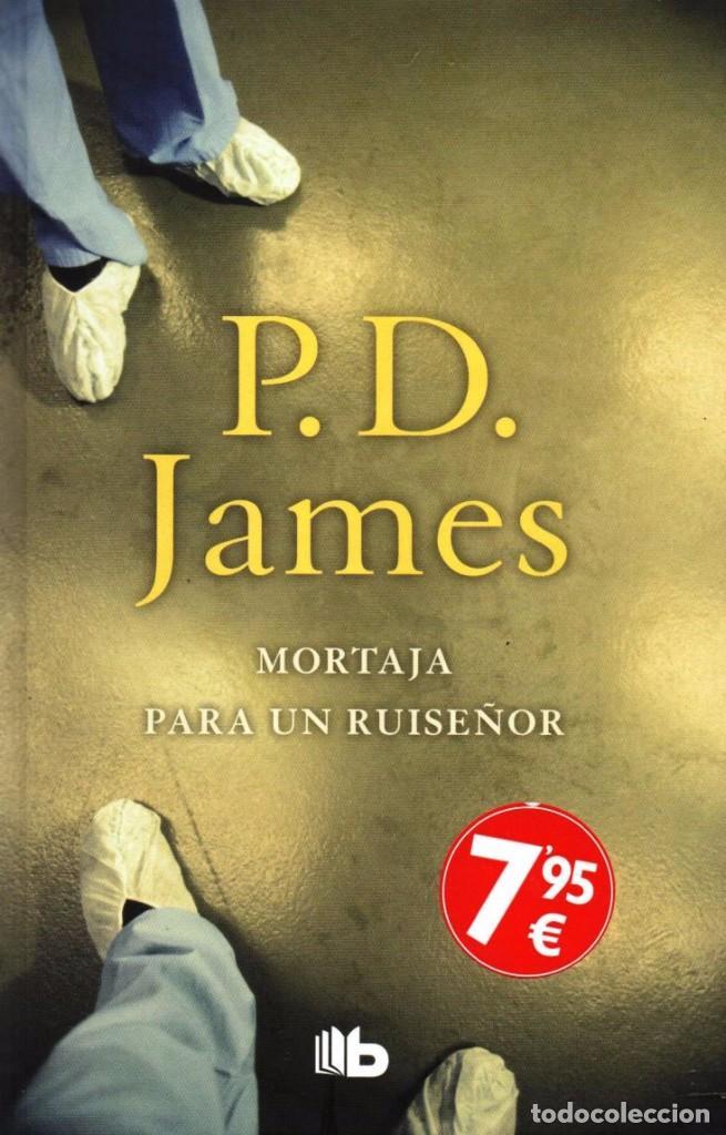 MORTAJA PARA UN RUISEÑOR DE P. D. JAMES - EDICIONES B, 2017 (Libros Nuevos - Literatura - Narrativa - Novela Negra y Policíaca)
