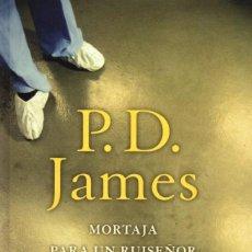 Libros: MORTAJA PARA UN RUISEÑOR DE P. D. JAMES - EDICIONES B, 2017. Lote 100460251