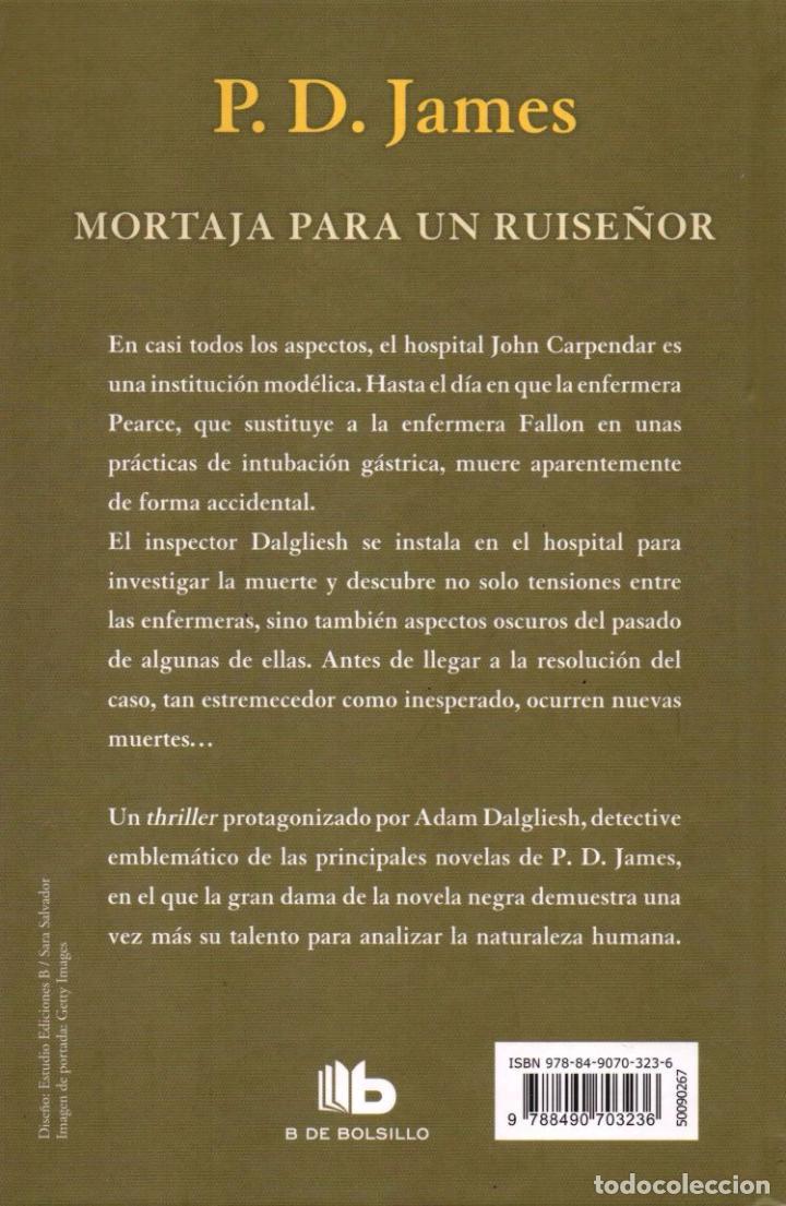 Libros: MORTAJA PARA UN RUISEÑOR de P. D. JAMES - EDICIONES B, 2017 - Foto 2 - 100460251