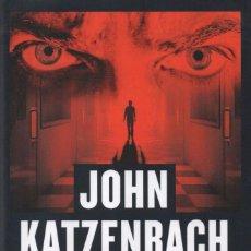 Libros: LA HISTORIA DEL LOCO DE JOHN KATZENBACH - EDICIONES B, 2017 (NUEVO). Lote 100461383