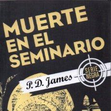 Libros: MUERTE EN EL SEMINARIO DE P. D. JAMES - EDICIONES B, 2017 (NUEVO). Lote 100645783