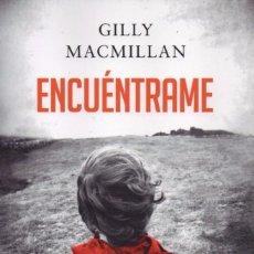 Libros: ENCUENTRAME DE GILLY MACMILLAN - ALIANZA EDITORIAL, 2017. Lote 100647287