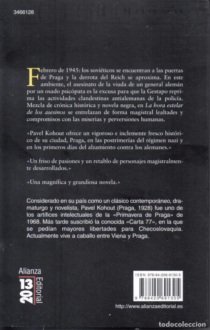 Libros: LA HORA ESTELAR DE LOS ASESINOS de PAVEL KOHOUT - ALIANZA EDITORIAL, 2010 - Foto 2 - 201768906
