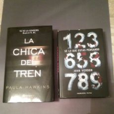 Libros: LOTE DE 2 LIBROS LA CHICA DEL TREN DE PAULA HAWKINS Y SE LO QUE ESTÁS PENSANDO DE JOHN VERDON. Lote 102530283